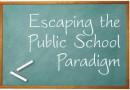 Escaping the Public School Paradigm