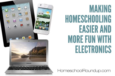 making homeschooling easier with electronics